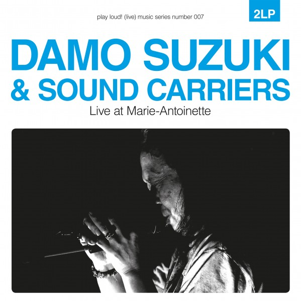 Damo Suzuki Sound Carriers