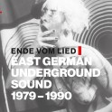 Ende vom Lied - East German Underground Sound 1979-1990