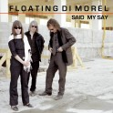 Floating di Morel / Said My Say