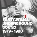 Ende vom Lied: East German Underground Sound