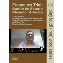 Spain in the Focus of International Justice